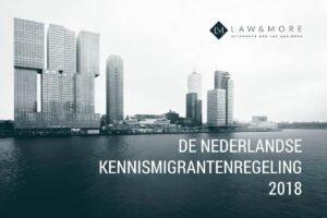 De Nederlandse Kennismigrantenregeling 2018