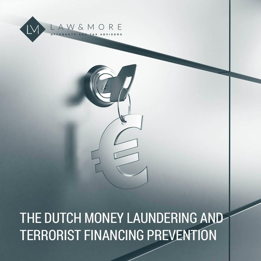 The Dutch money laundering and terrorist financing prevention act explained (article)