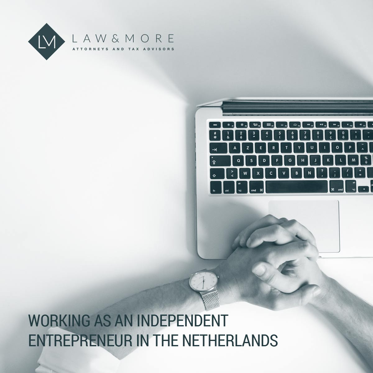 Working as an independent entrepreneur in the Netherlands
